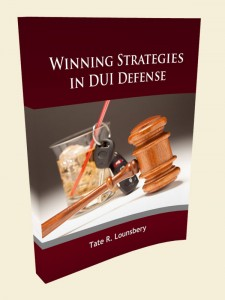 Winning Strategies In DUI Defefense